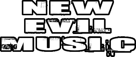 New Evil Music